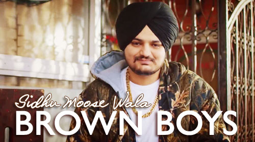 Brown Boys Lyrics by Sidhu Moose Wala
