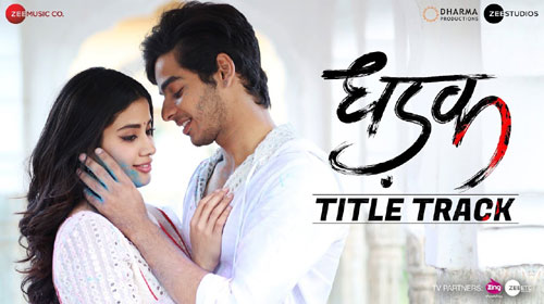 Dhadak Lyrics - Title Track