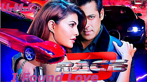 I Found Love Lyrics from Race 3