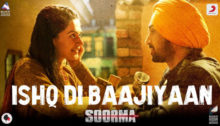 Ishq Di Baajiyaan Lyrics from Soorma