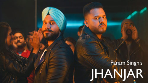 Jhanjar Lyrics by Param Singh