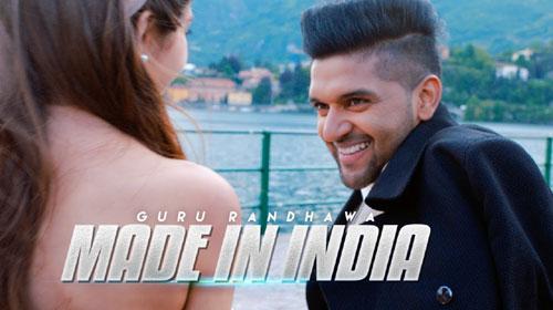 Made In India Lyrics by Guru Randhawa