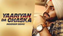 Yaariyan Da Chaska Lyrics by Inderbir Sidhu