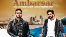 Ambarsar Lyrics by Deep Kahlon, Yo Yo Honey Singh