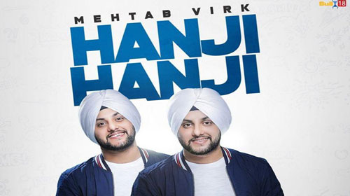 Hanji Hanji Lyrics by Mehtab Virk