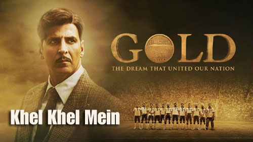 Khel Khel Mein Lyrics from Gold