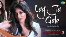 Lag Ja Gale Lyrics from Saheb Biwi Aur Gangster 3