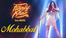 Mohabbat Lyrics - Fanney Khan
