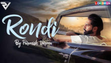 Rondi Lyrics by Parmish Verma
