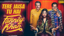 Tere Jaisa Tu Hai Lyrics from Fanney Khan
