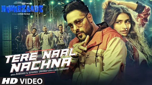 Tere Naal Nachna Lyrics from Nawabzaade