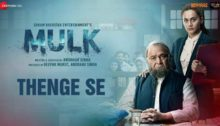 Thenge Se Lyrics from Mulk