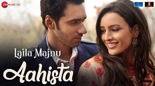 Aahista Lyrics from Laila Majnu