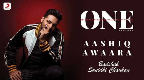 Aashiq Awaara Lyrics by Badshah