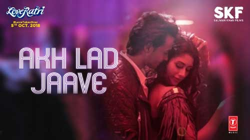 Akh Lad Jaave Lyrics from Loveratri