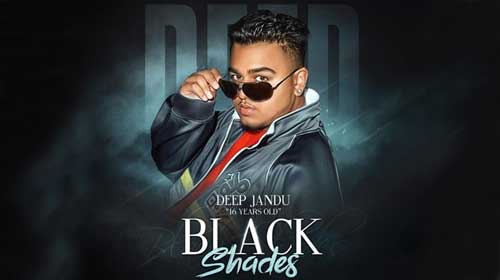 Black Shades Lyrics by Deep Jandu