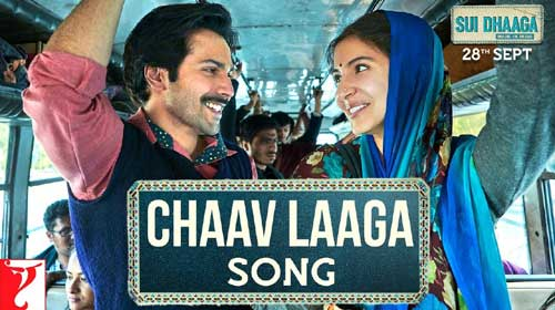 Chaav Laaga Lyrics from Sui Dhaaga