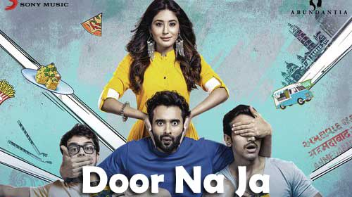 Door Na Ja Lyrics from Mitron