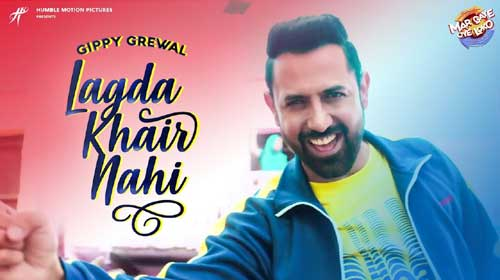 Lagda Khair Nahi Lyrics by Gippy Grewal