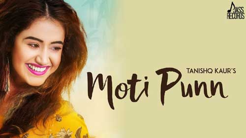Moti Punn Lyrics by Tanishq Kaur