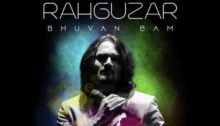 Rahguzar Lyrics by Bhuvan Bam