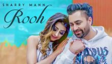 Rooh Lyrics by Sharry Mann