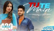 Tu Te Main Lyrics by Jassi Gill