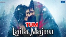 Tum Lyrics from Laila Majnu
