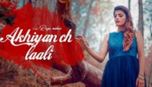 Akhiyan Ch Laali Lyrics by Raza Nahar