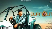 Burnout - Prince Narula Song