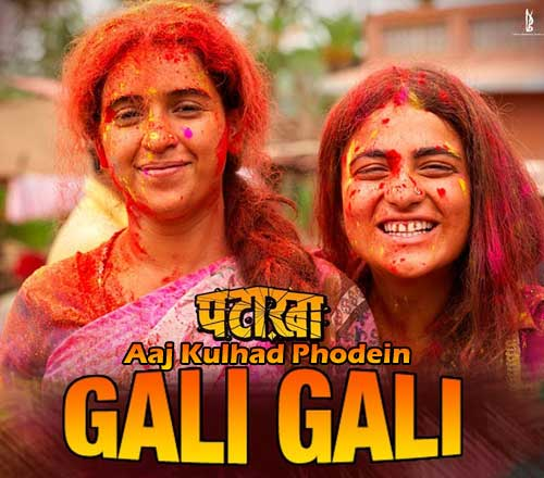 Gali Gali Lyrics from Pataakha