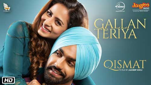 Gallan Teriyan Lyrics - Qismat by Ammy Virk