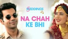 Na Chah Ke Bhi Lyrics from 5 Weddings