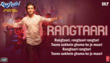 Rangtaari Lyrics - Loveratri, Yo Yo Honey Singh
