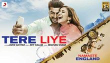 Tere Liye Lyrics from Namaste England