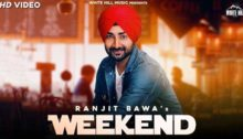 Weekend Lyrics by Ranjit Bawa
