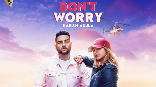 Don't Worry Lyrics by Karan Aujla & Gurlez Akhtar