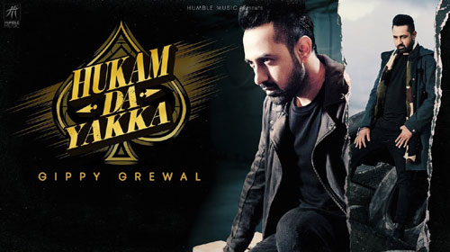 Hukam Da Yakka Lyrics by Gippy Grewal
