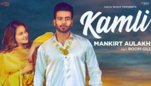 Kamli Lyrics by Mankirt Aulakh