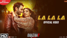 La La La Lyrics from Baazaar by Neha Kakkar