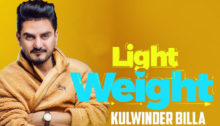 Light Weight Lyrics by Kulwinder Billa
