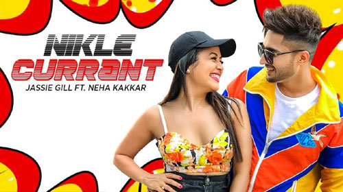 Nikle Currant Lyrics by Jassi Gill & Neha Kakkar