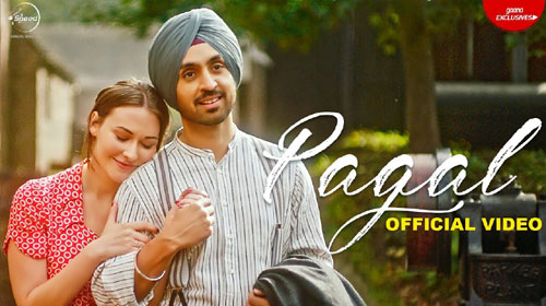 Pagal Lyrics by Diljit Dosanjh