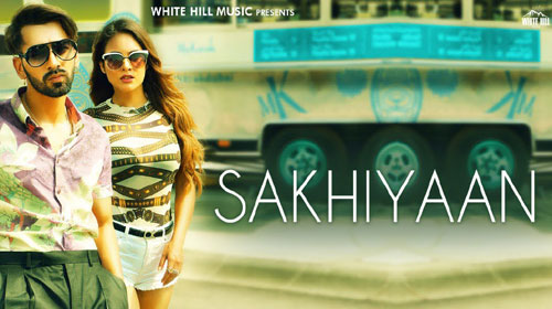 Sakhiyaan Lyrics by Maninder Buttara