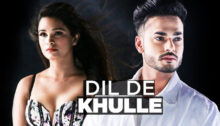 Dil De Khulle Lyrics by Arsh Maini