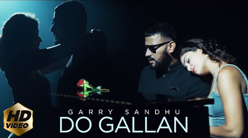Do Gallan Lyrics by Garry Sandhu