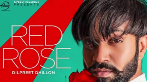 Red Rose Lyrics by Dilpreet Dhillon