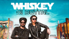 Whiskey Di Botal Lyrics by Preet Hundal