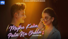 Mujhe Kaise Pata Na Chala Lyrics by Papon