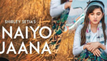 Naiyo Jaana Lyrics by Shirley Setia